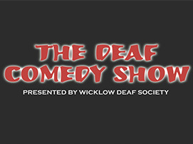 The Deaf Comedy Show