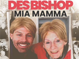 Des Bishop: Mia Mamma