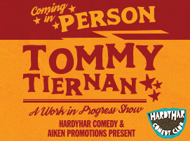 Tommy Tiernan: A Work in Progress Tour